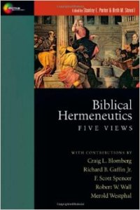 biblical-hermeneutics-five-views