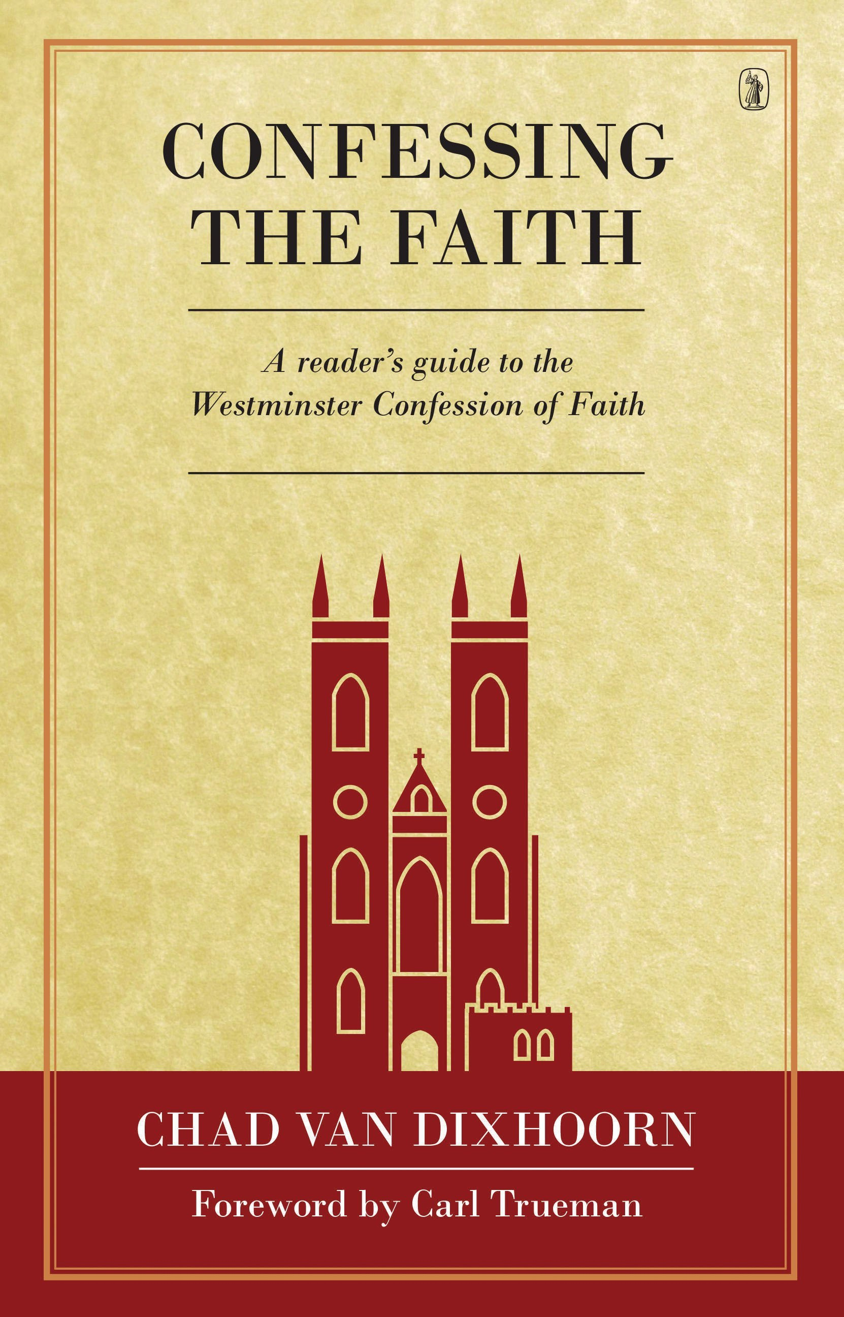 confessing the faith book review dangitbill